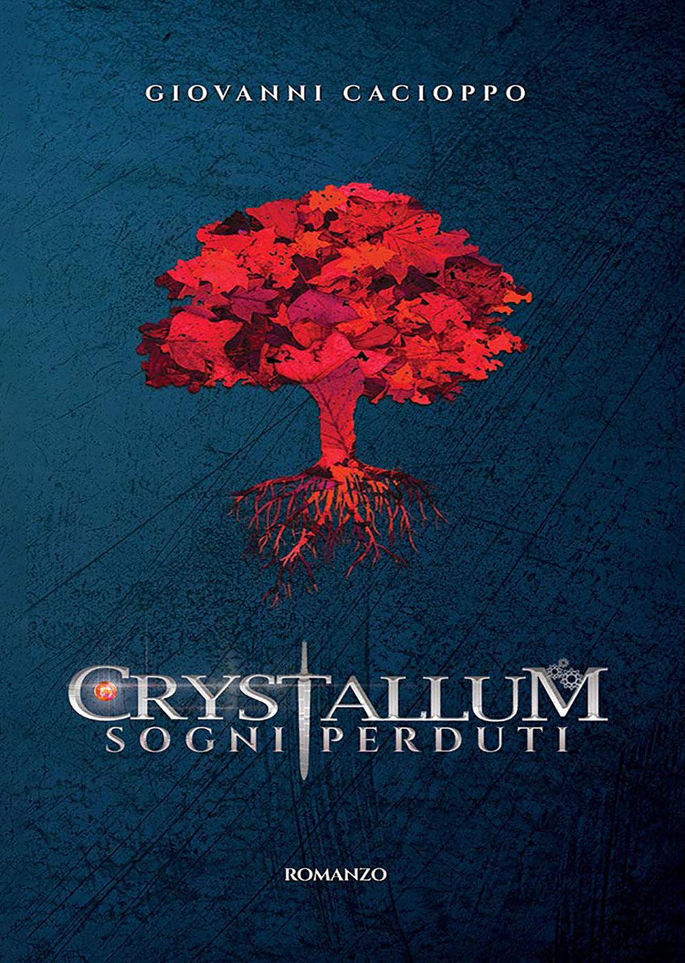 Crystallum saga. Sogni perduti