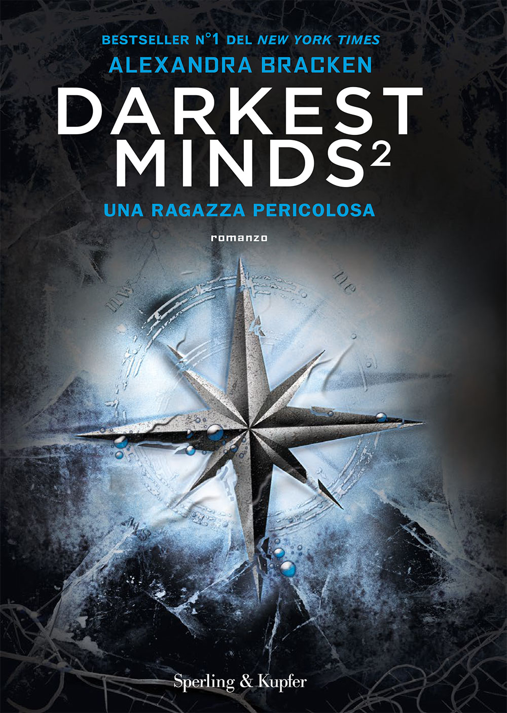 Darkest minds 2. Una ragazza pericolosa