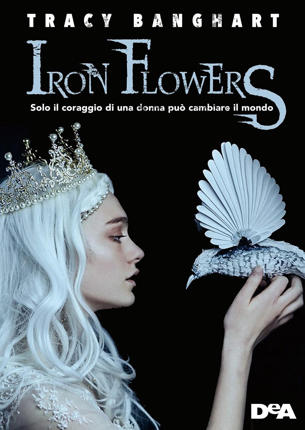 Recensioni 2018: Iron flowers