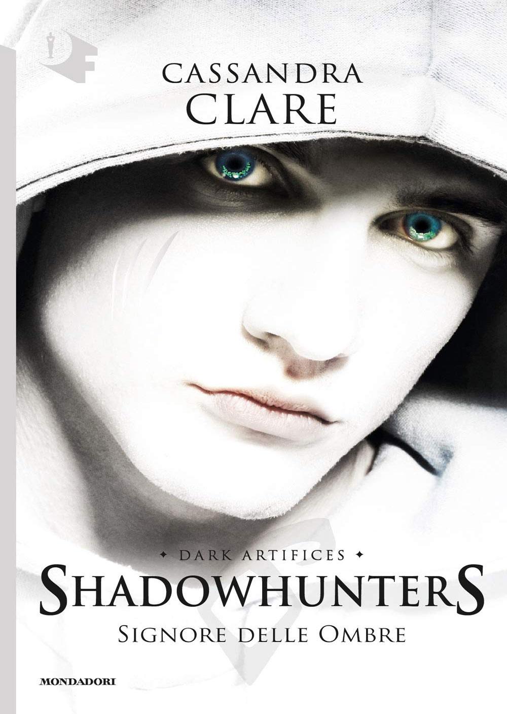 Shadowhunters. Signore delle ombre