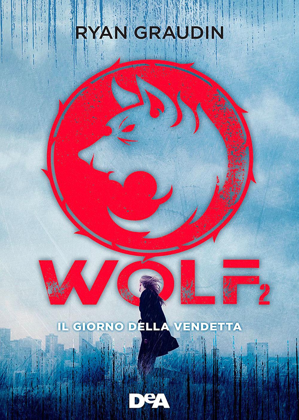 Wolf 2. Il giorno della vendetta