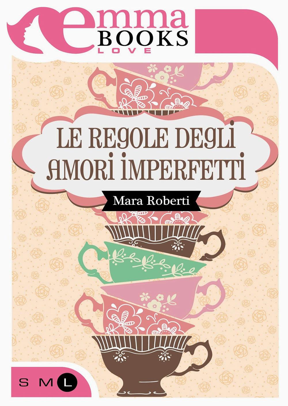 Le regole degli amori imperfetti
