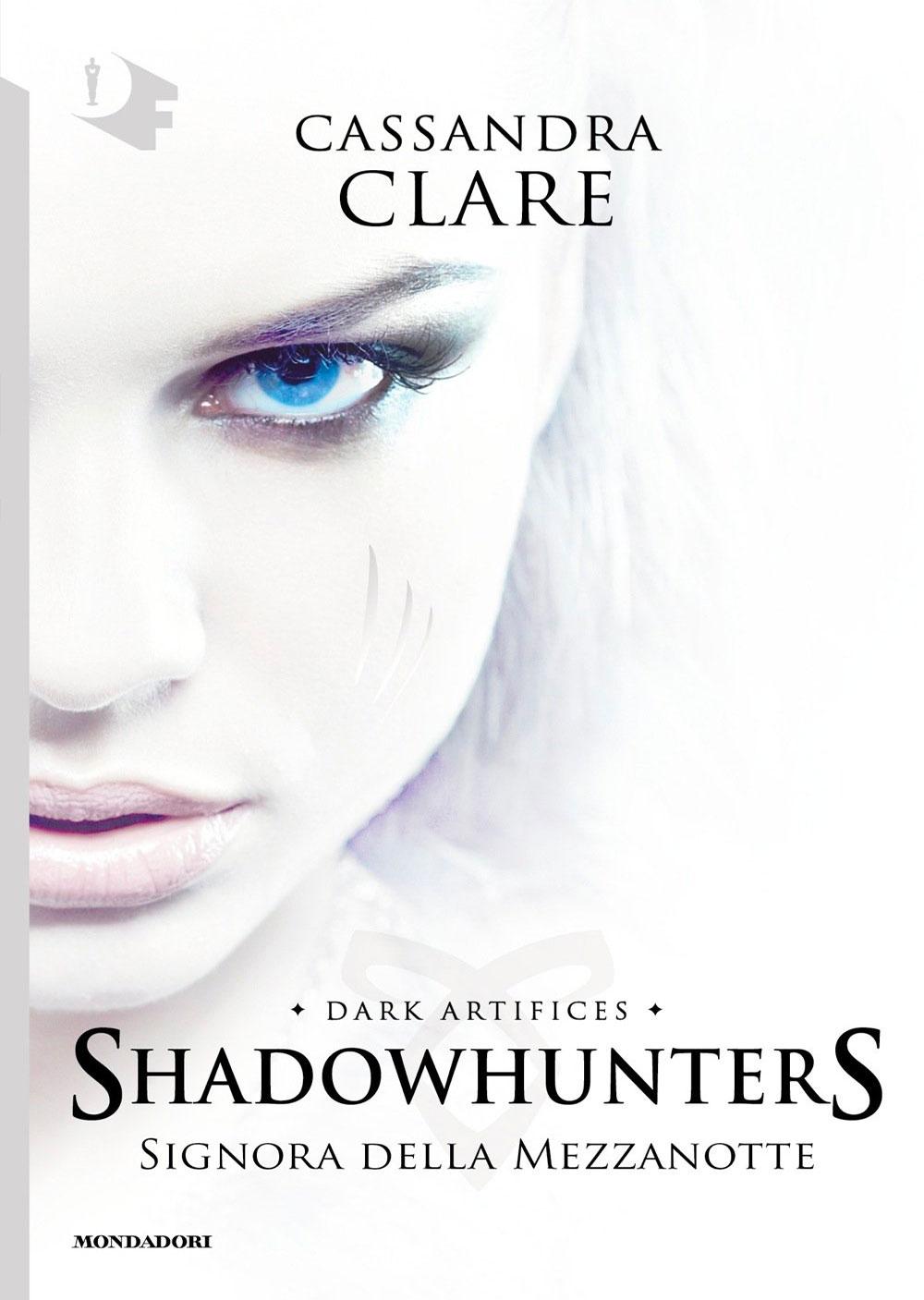 Shadowhunters. Signora della mezzanotte