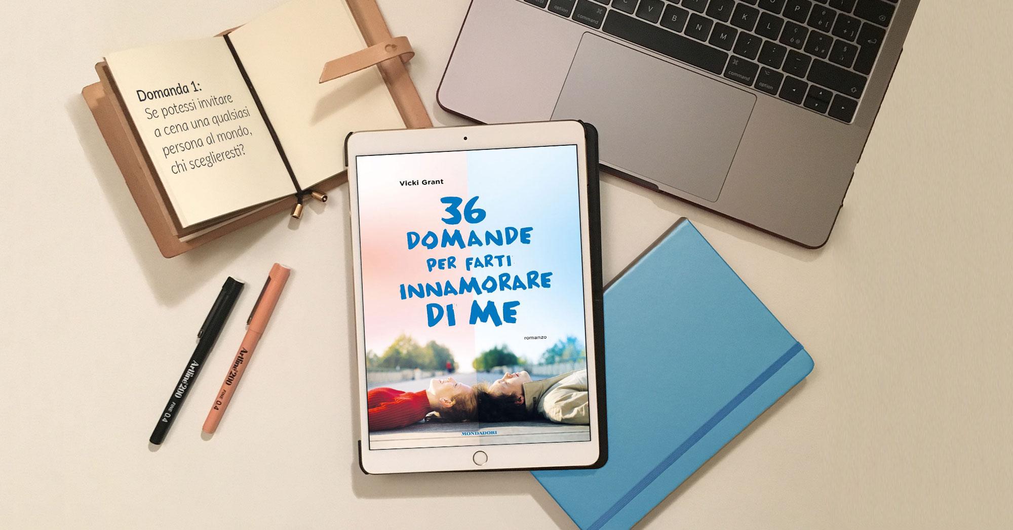 36 domande per farti innamorare di me