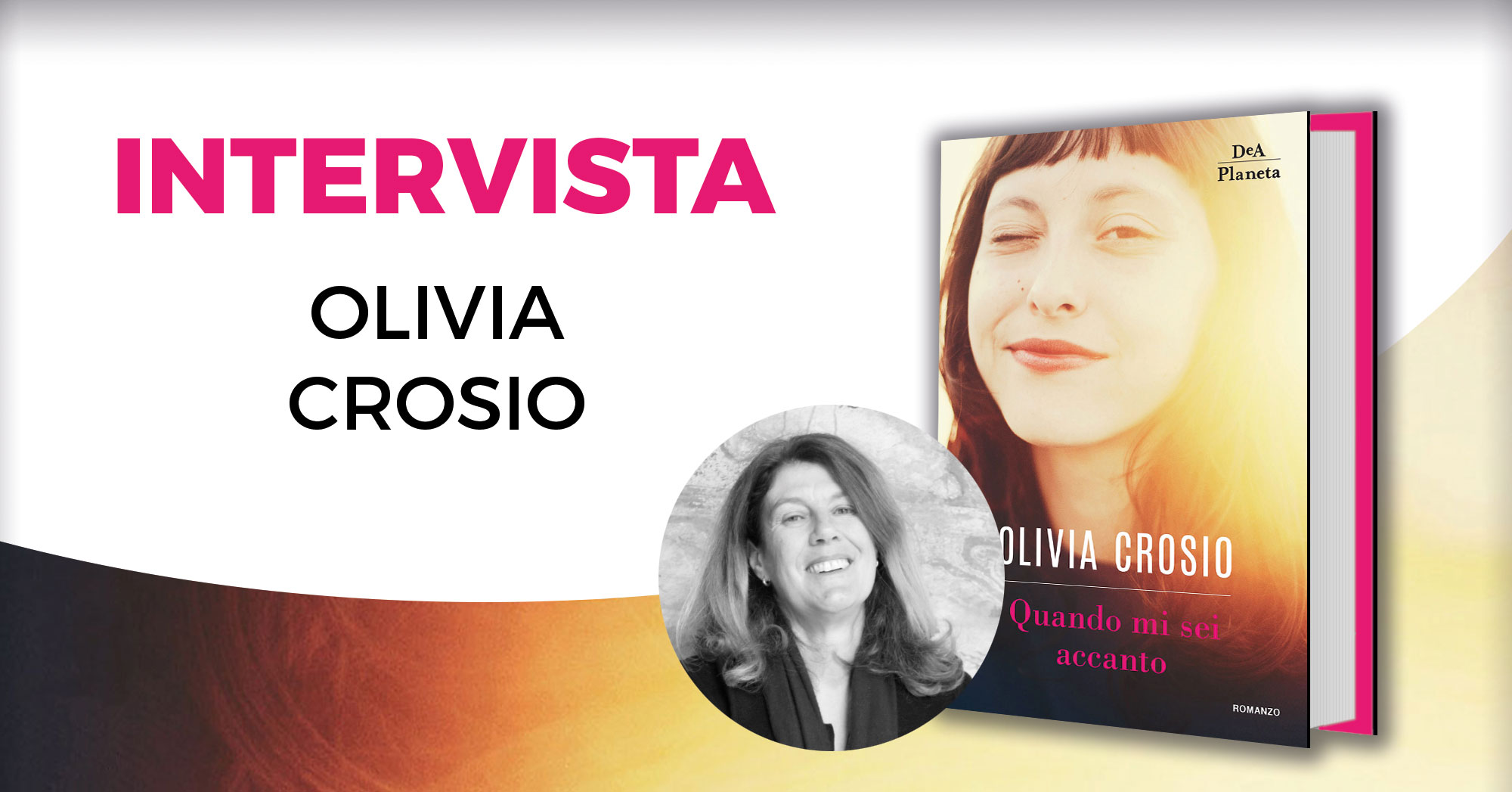 Intervista a Olivia Crosio