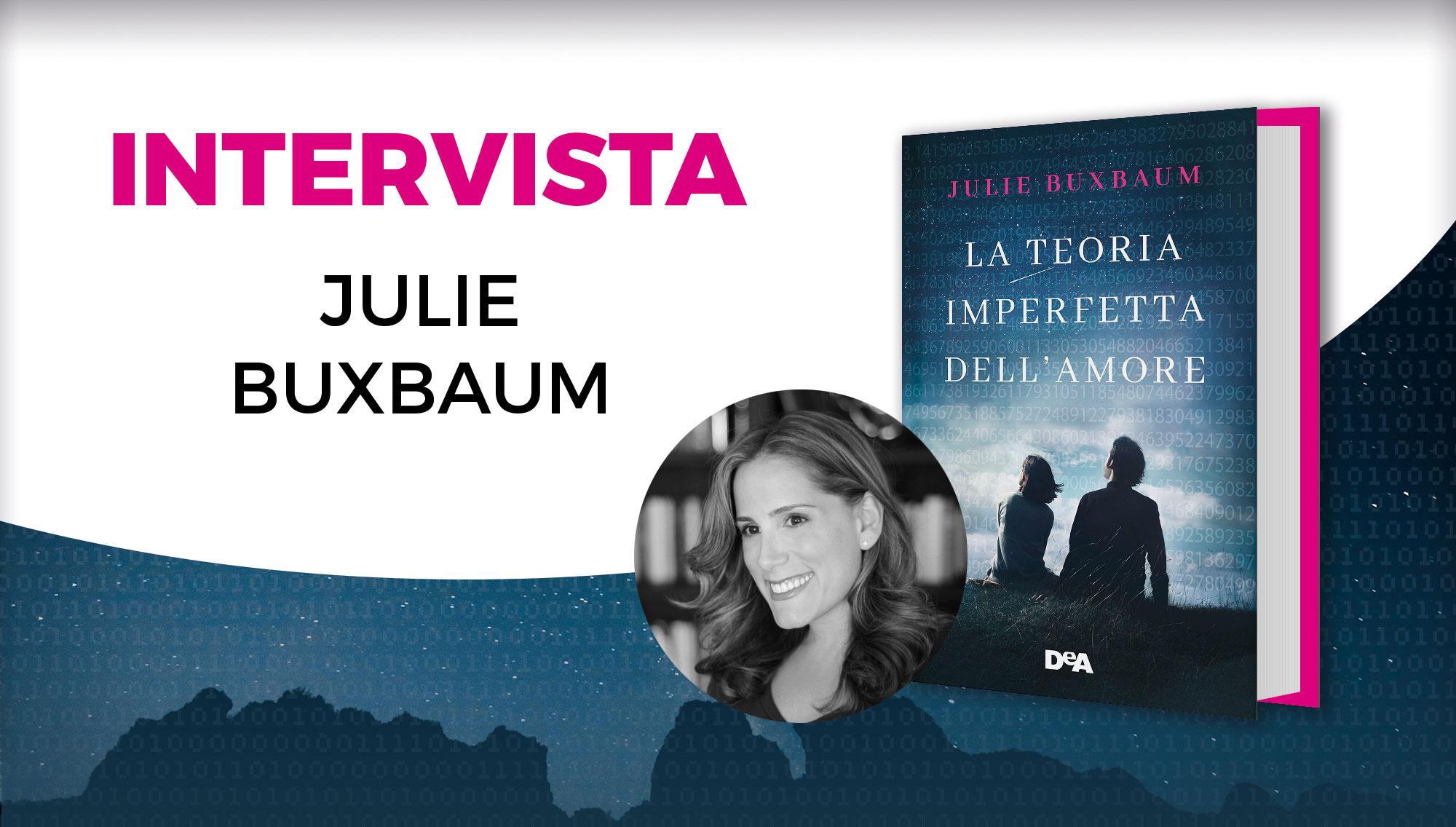Intervista a Julie Buxbaum