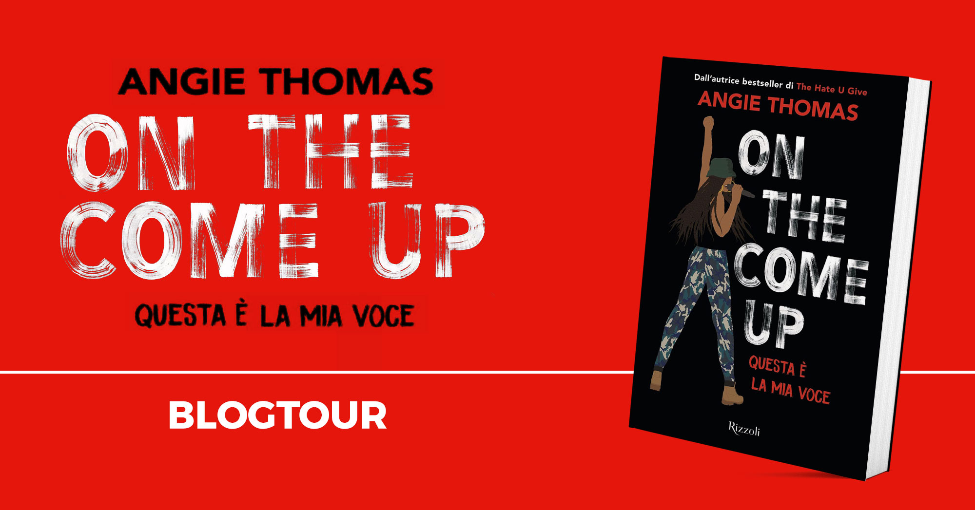"""Blogtour: 5ª tappa """"On the come up"""""""