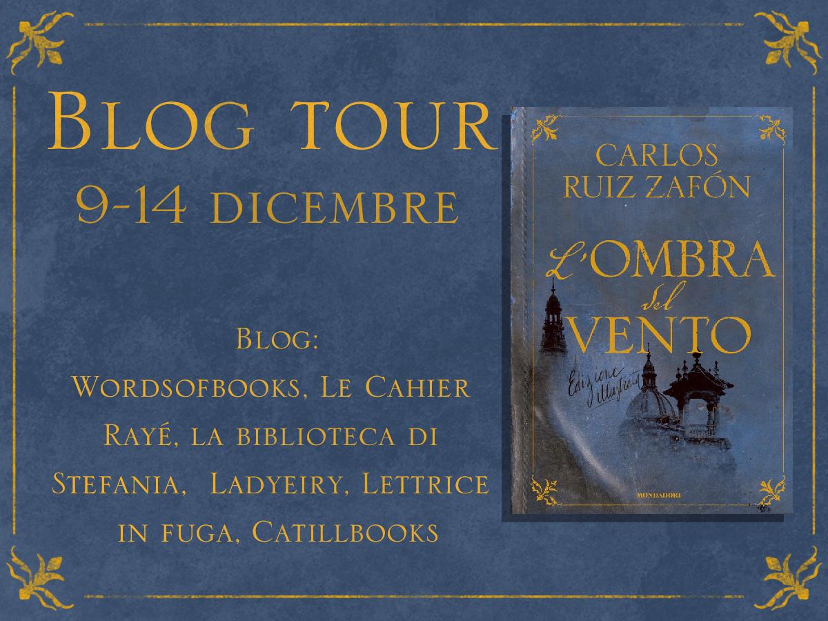 "Blogtour: 1ª tappa ""L'ombra del vento"""