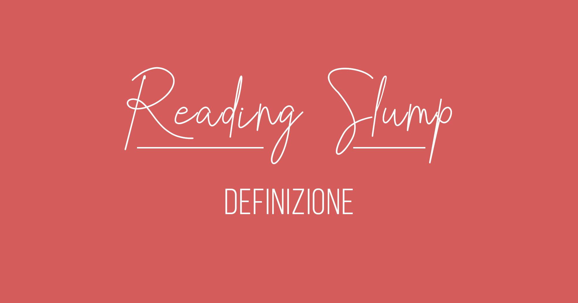Definizione reading slump